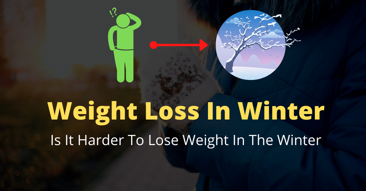 is it harder to lose weight in the winter